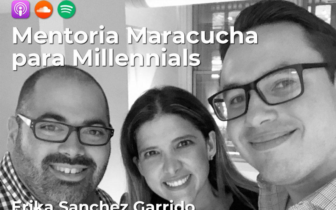 018  Mentoria Maracucha para Millennials: Con Erika Sanchez Garrido, Directora Comercial @ Dow Chemical Company y Adrian Cottin, Ing. Electronico @ Northrop Grumman