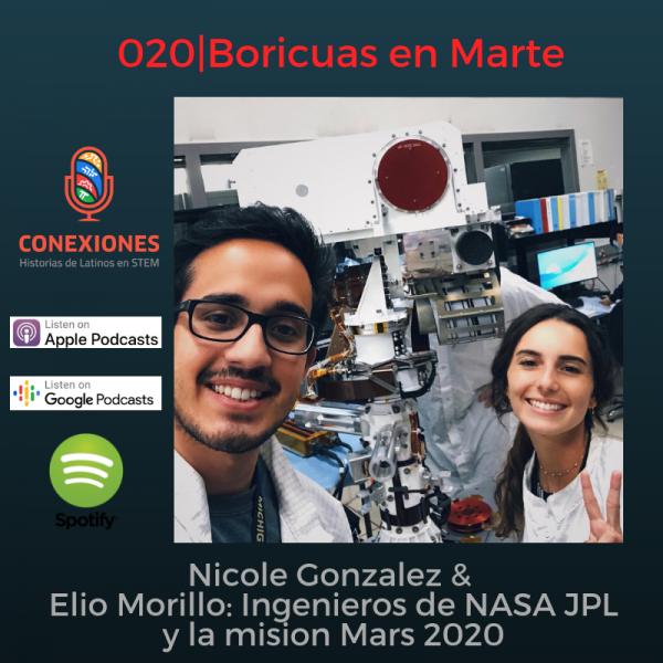 Boricuas en Marte: Nicole Gonzalez & Elio Morillo del NASA Jet Propulsion Laboratory (JPL) | #20