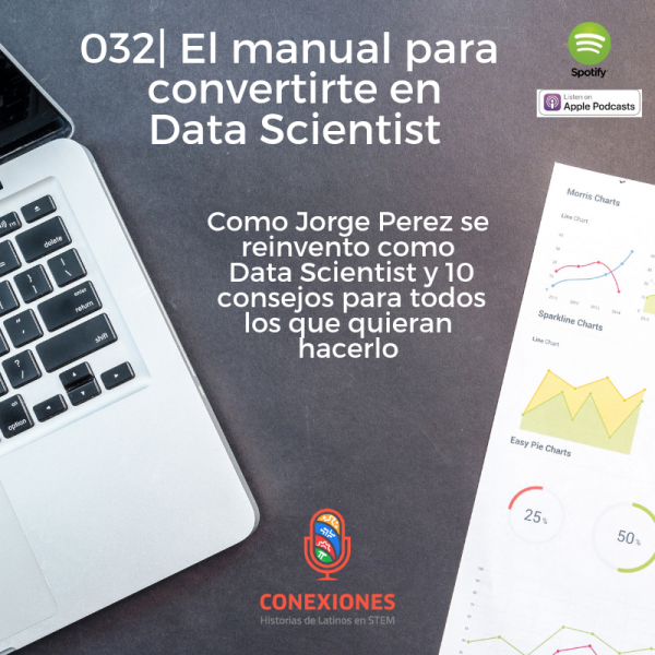 El Manual para convertirte en Data Scientist: Con Jorge Perez, Sr. Data Scientist @ ROI DNA | #32