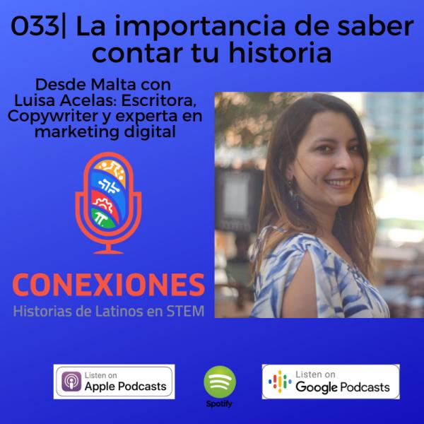 La Importancia de saber contar tu historia: Luisa Acelas de VivirMalta.com | #33