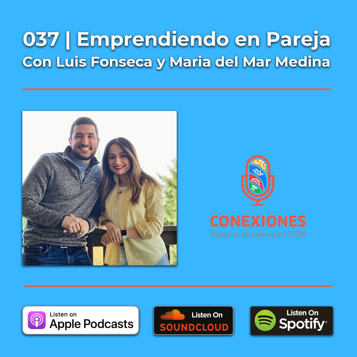 037 | Emprendiendo en Pareja: Con Luis Fonseca y Maria del Mar Medina de SoyRemoto.com