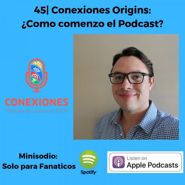 Conexiones Origins: ¿Como comenzo el Podcast? para todos los alumnos de Escuela de Nada | 45