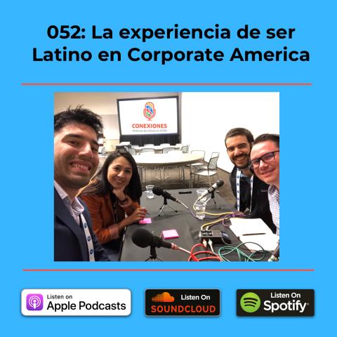 La Experiencia de ser Latino en Corporate America – Desde SHPE 2019 en Phoenix, AZ