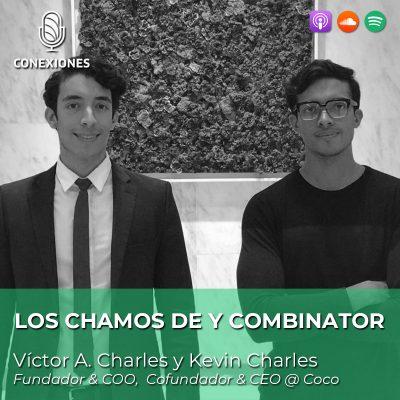 Los Chamos de Y Combinator: Kevin y Victor Charles, fundadores de Cocomercado | #65
