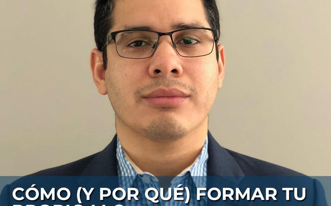 69 | Cómo (y por qué) formar tu propio LLC.: José Velasquez, Advanced Lead Engineer @ GE Aviation & Entrepreneur @ ARA Tech Group LLC