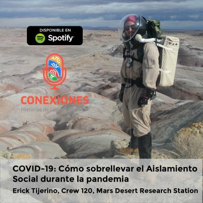 COVID-19: Cómo sobrellevar el aislamiento social durante la pandemia feat. Erick Tijerino, Crew 120, MDRS