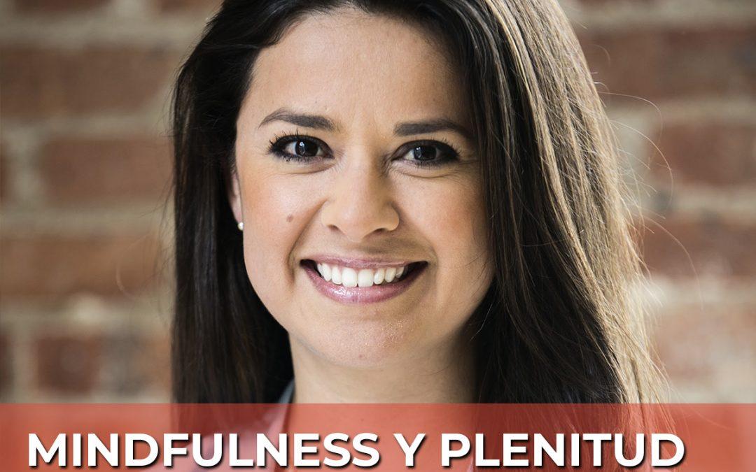 Mindfulness y Plenitud en tiempos de pandemia: Carolina Lasso, Directora de Marketing @ SIYLI