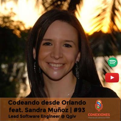 Codeando en Orlando feat. Sandra Muñoz – Lead Software Engineer @ Qgiv | #93