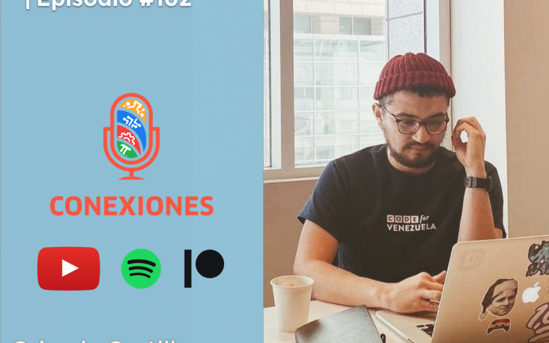 Twitch y trabajando en Machine Learning feat. Orlando Castillo Sr. Software Engineer @ Amazon / Conexiones Podcast #102
