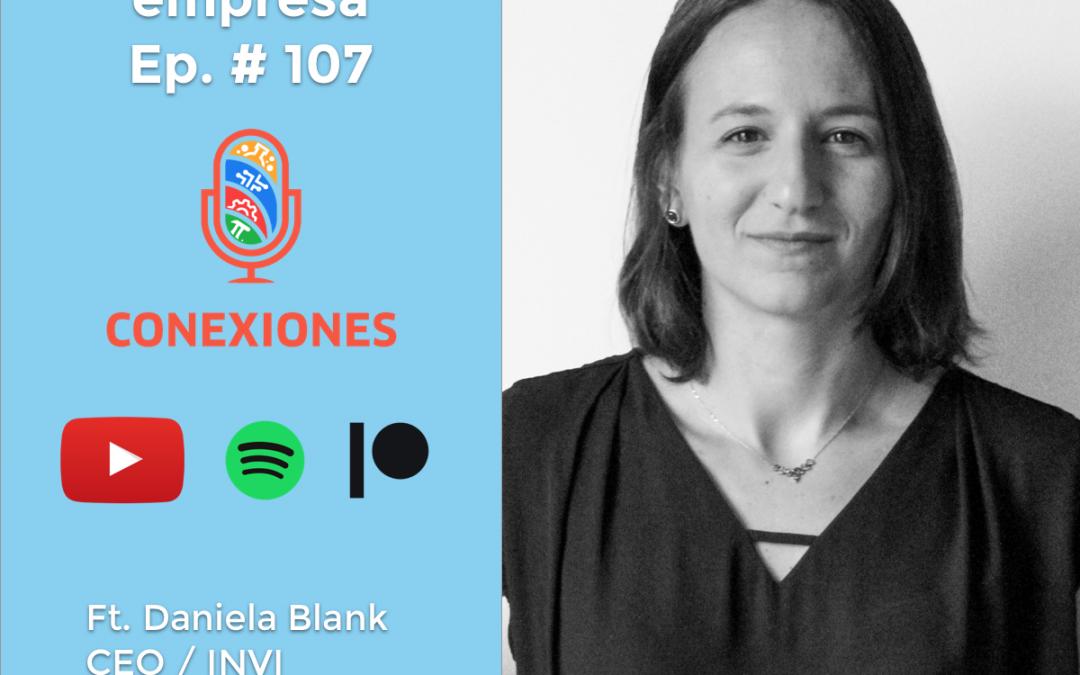Descubriendo el ADN de tu empresa feat. Daniela Blank CEO @ DAR – De Alto Rendimiento