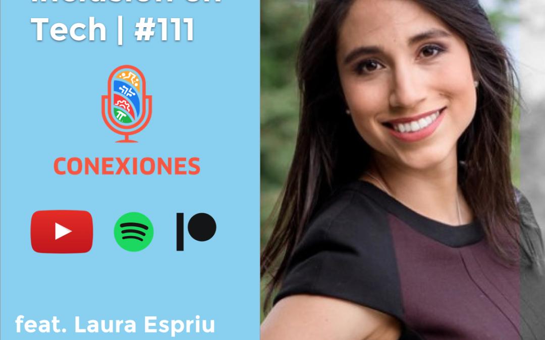 Diversidad e Inclusión en Tech feat. Laura Espriu , Talent Development + D&I @Twitter
